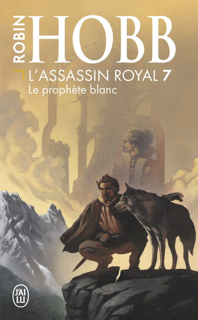 L'Assassin Royal, Tome 7