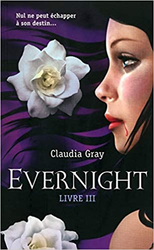 Evernight, Tome 3