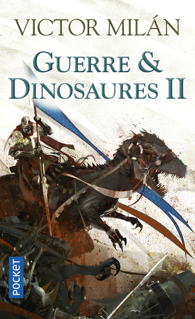 Guerre & Dinosaures, Tome 2