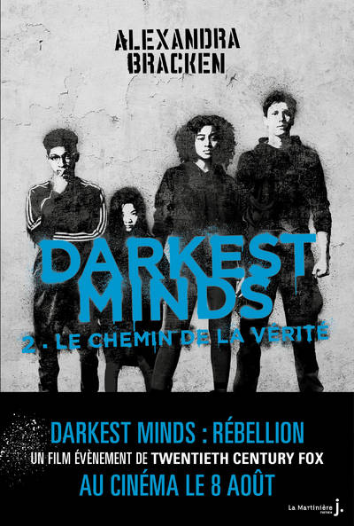 Darkest Minds, Tome 2