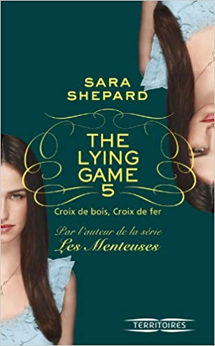 The Lying Game, Tome 5