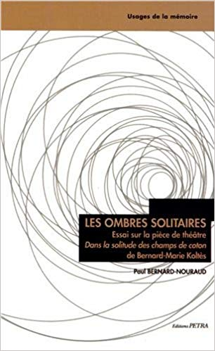 Les ombres solitaires