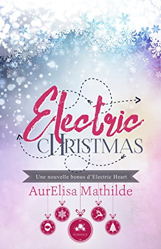 Electric Heart - Tome 1.5