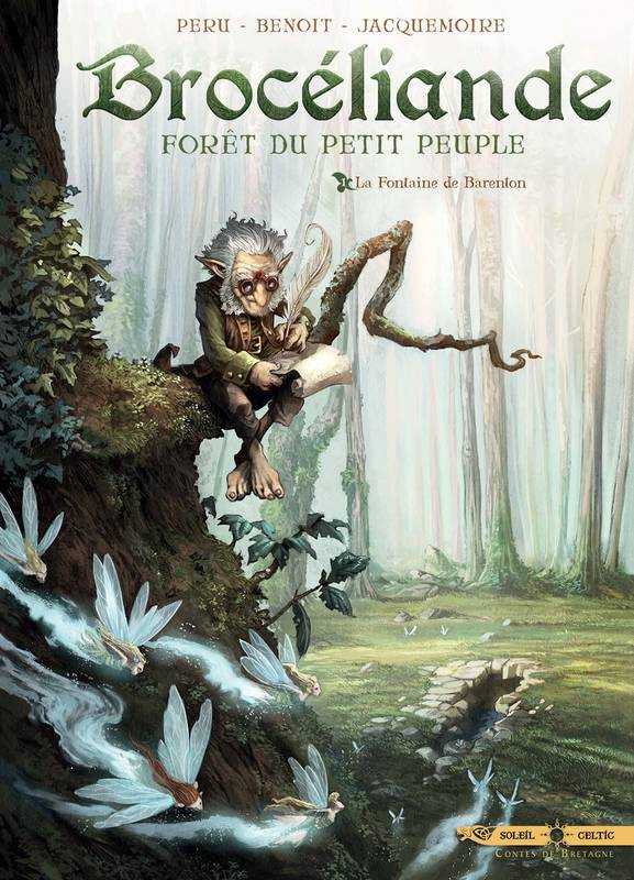 Brocéliande, Tome 1