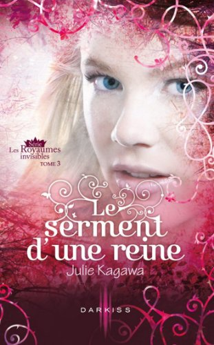 Les Royaumes invisibles, Tome 3