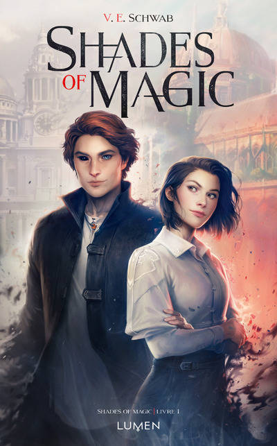 Shades of Magic, Tome 1