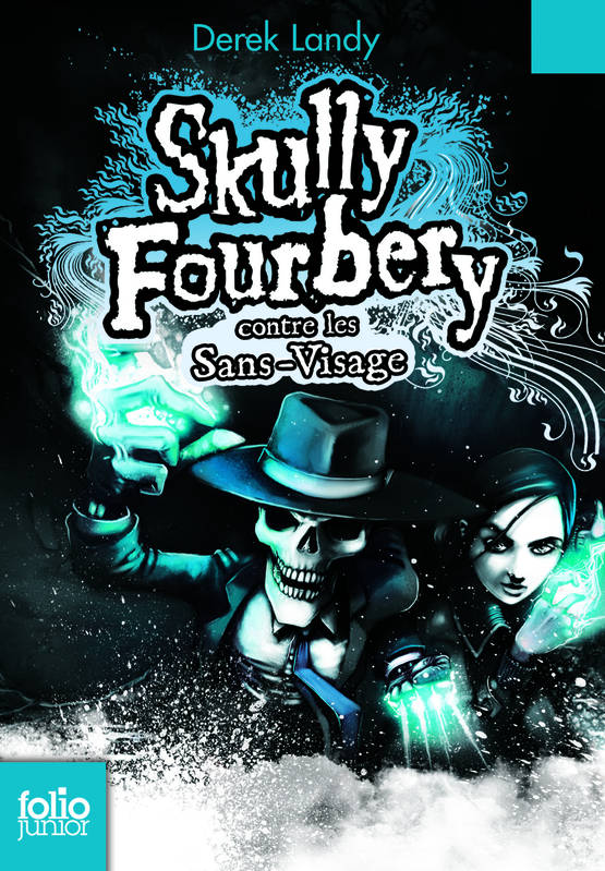 Skully Fourbery, Tome 3