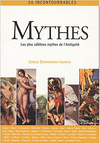 Mythes : 50 incontournables