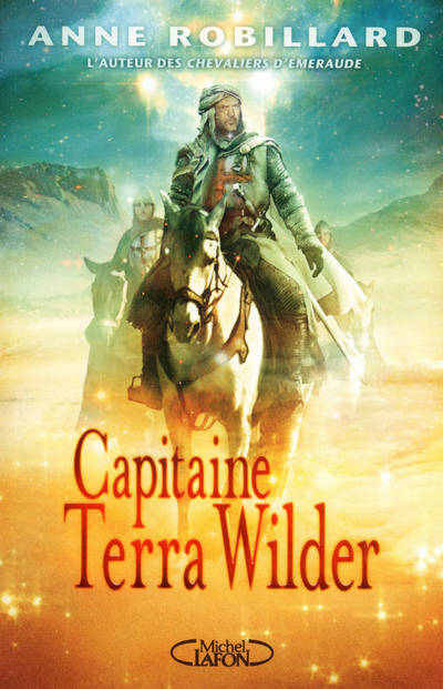 Capitaine Terra Wilder, Tome 2