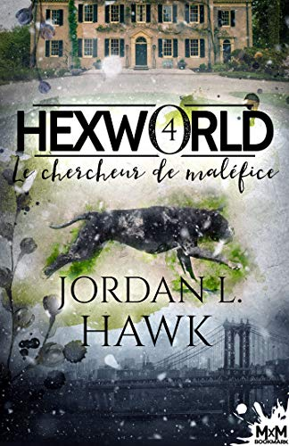 Hexworld - Tome 4