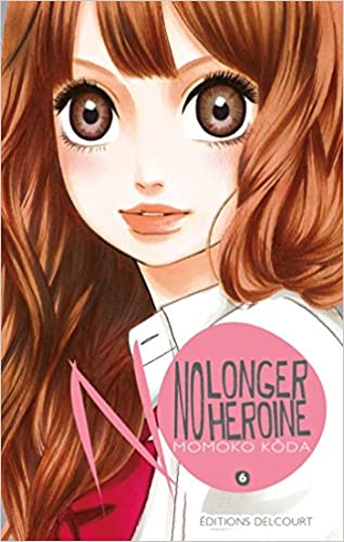 No longer heroine  - Tome 6