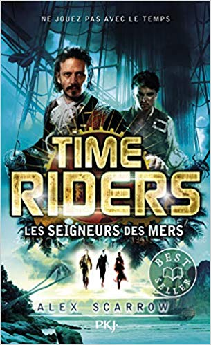 Time Riders, Tome 7