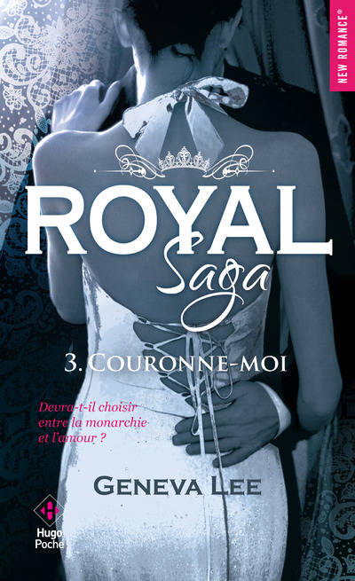 Royal Saga, Tome 3