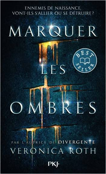 Marquer les ombres - Tome 1