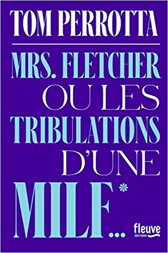 Mrs. Fletcher ou les tribulations d'une MILF