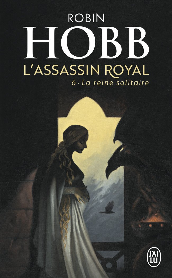 L'Assassin Royal, Tome 6