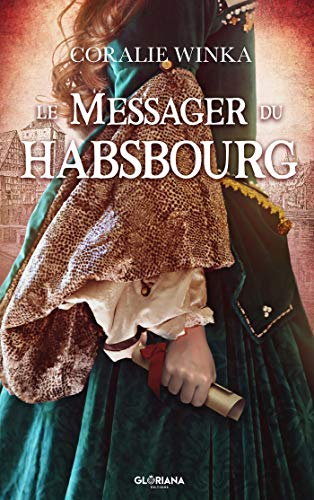 Le messager du Habsbourg