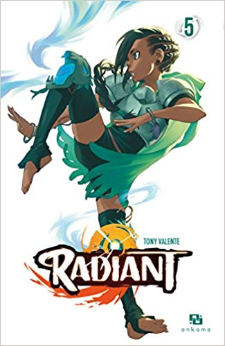 Radiant, Tome 5