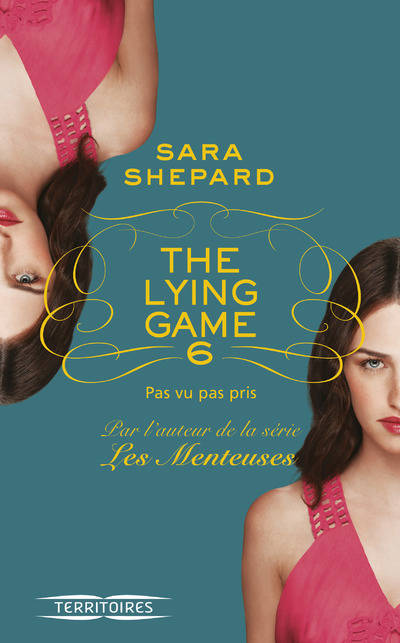 The Lying Game, Tome 6