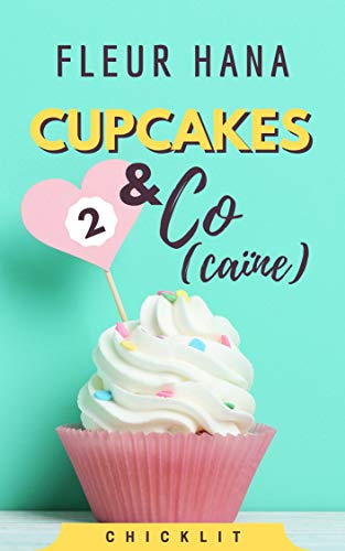 Cupcakes & Co(caïne), Tome 2