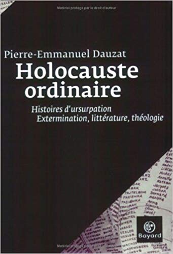 Holocauste ordinaire
