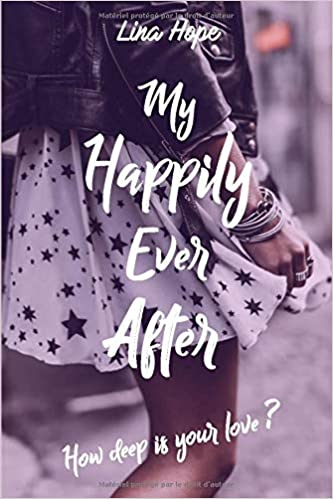 My Happily Ever After - Tome 1