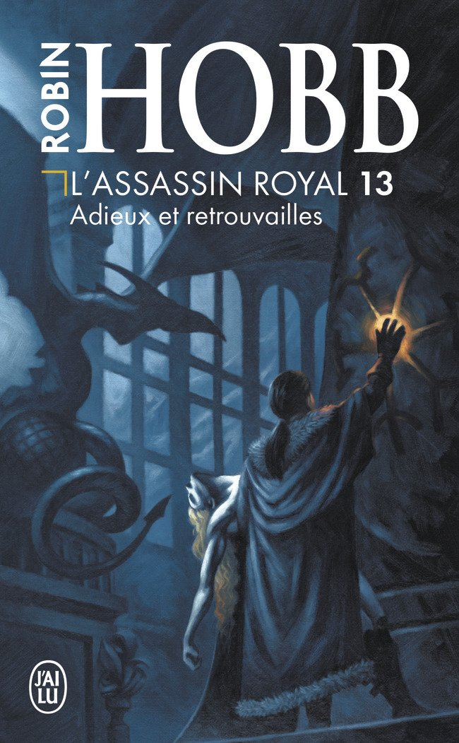 L'Assassin Royal, Tome 13