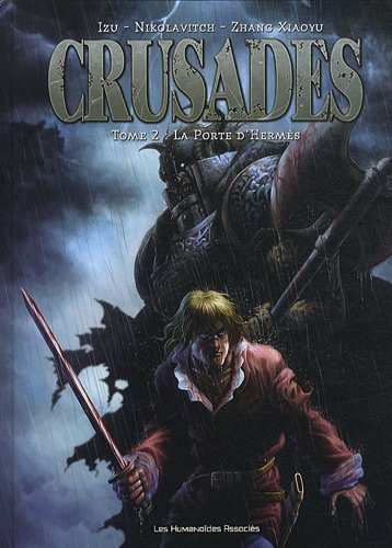 Crusades, tome 2