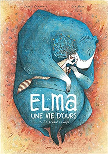 Elma, une vie d'ours, Tome 1