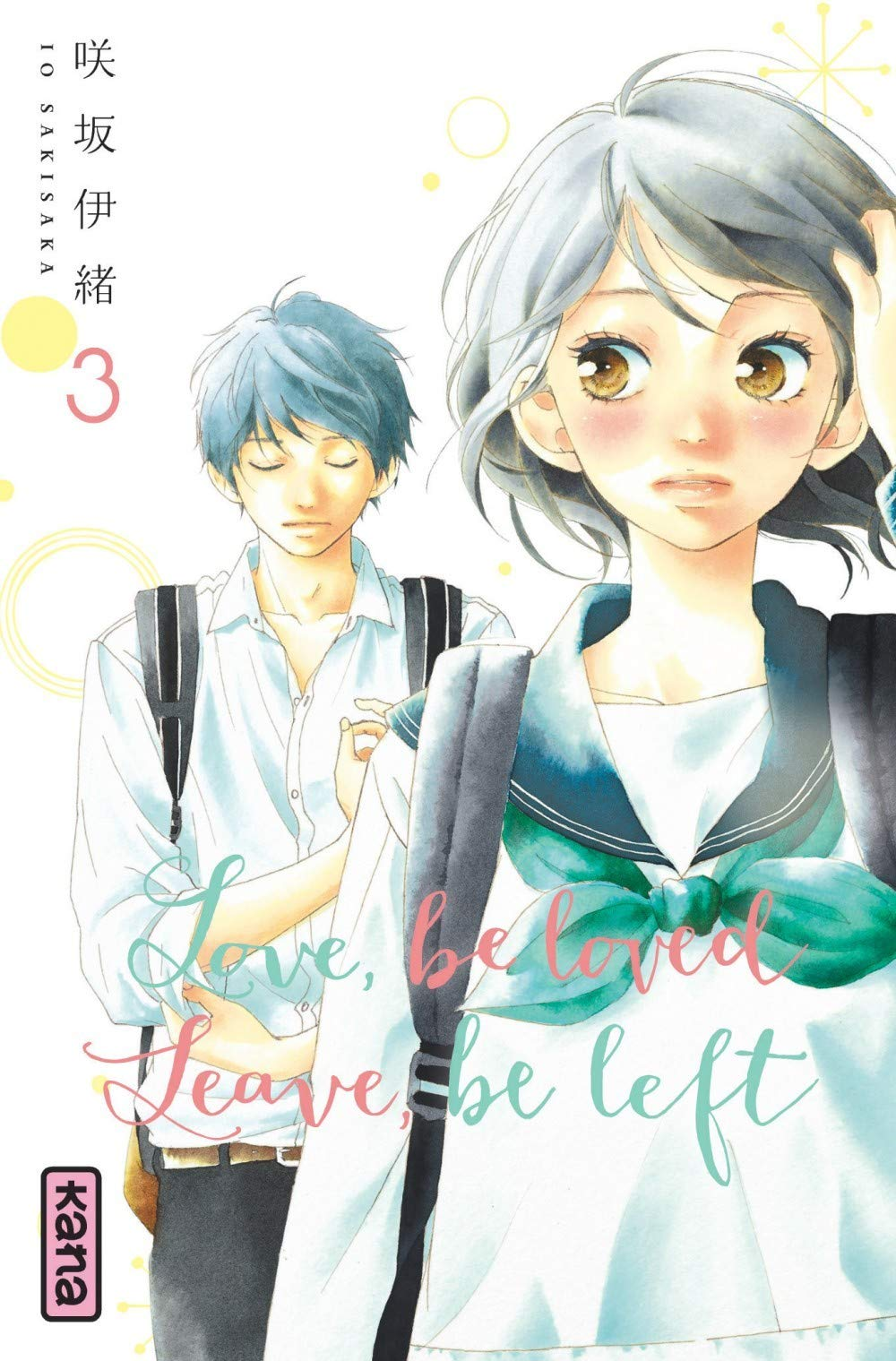 Love, be loved Leave, be left - Tome 3