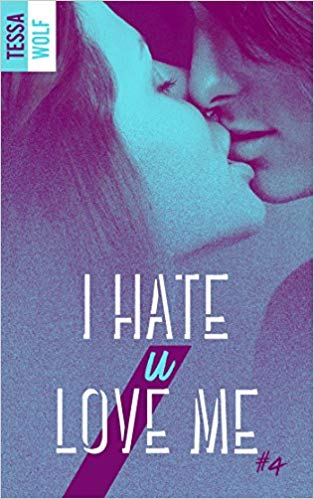 I hate U love me, Tome 4