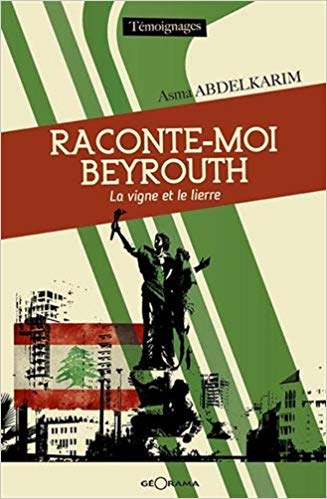 Raconte-moi Beyrouth