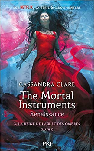 The Mortal Instruments, Renaissance - Tome 3