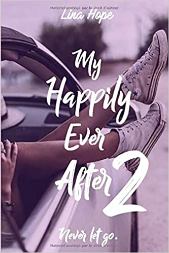 My Happily Ever After - Tome 2