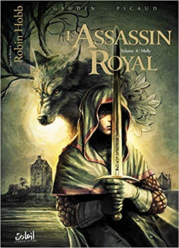 L'Assassin Royal, Tome 4