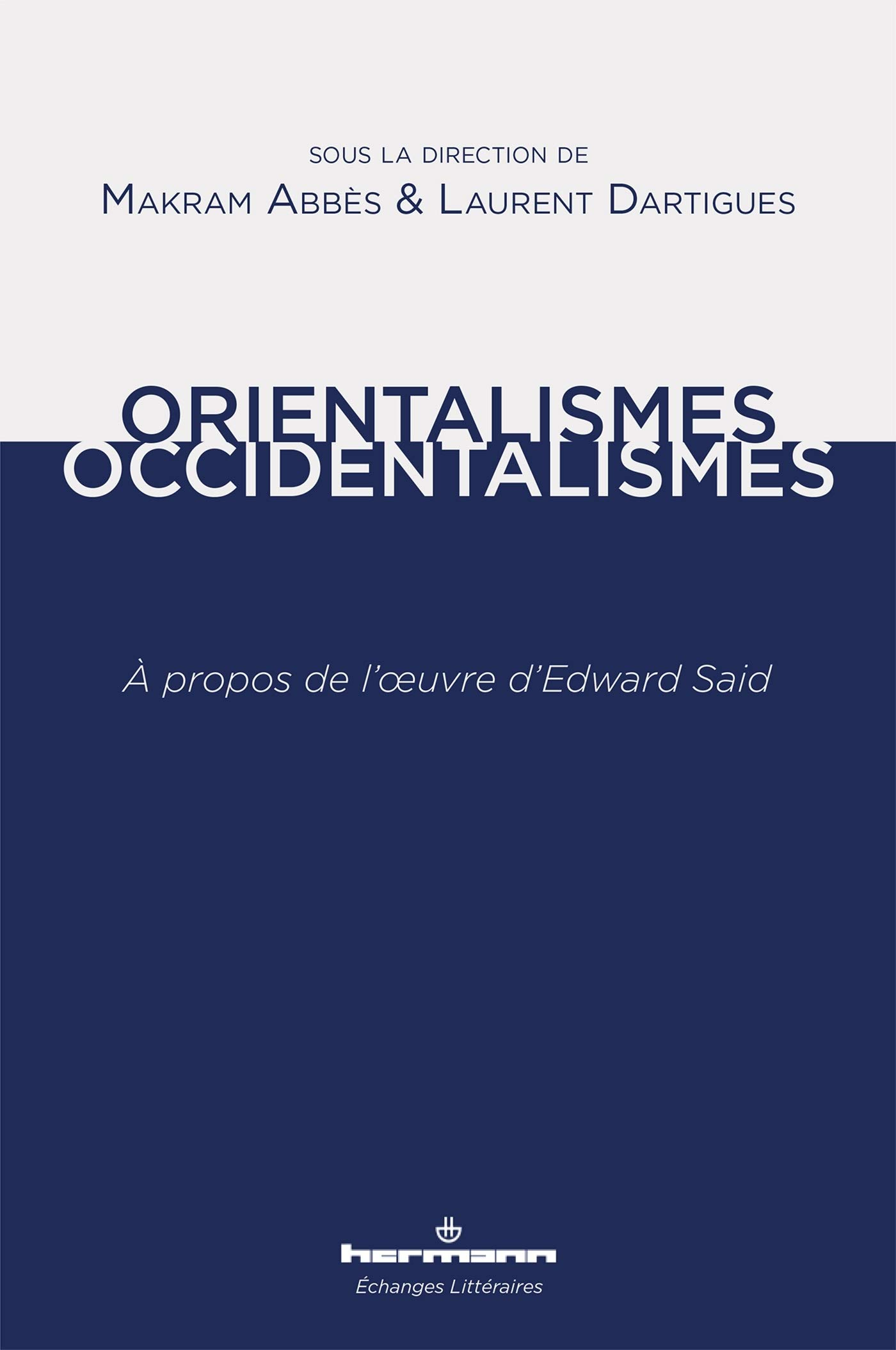 Orientalismes Occidentalismes