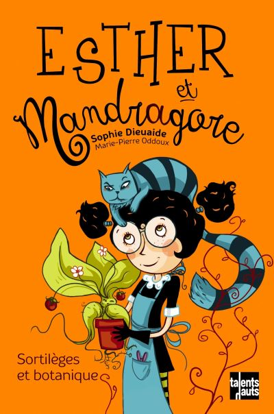 Esther et Mandragore - Tome 03