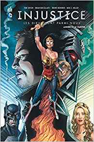 Injustice, Tome 6