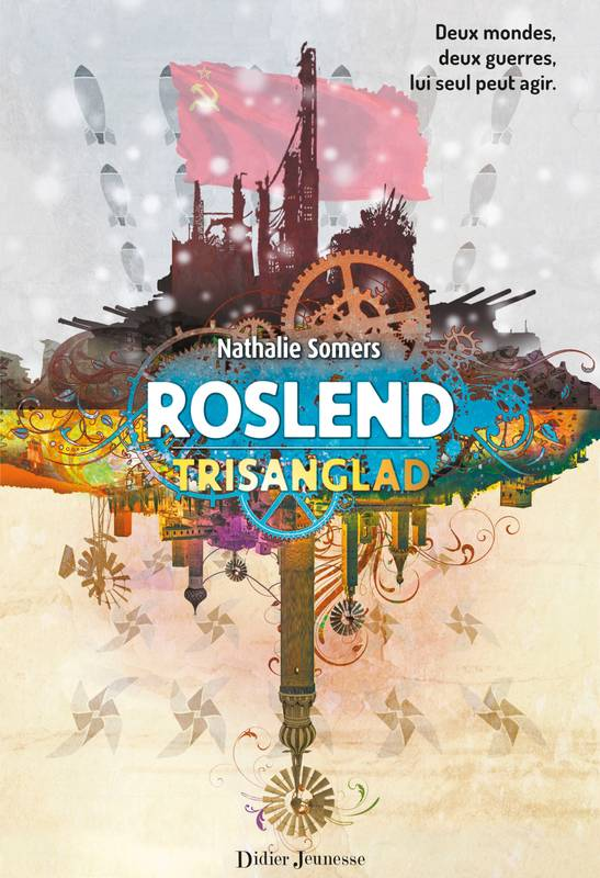 Roslend, Tome 2