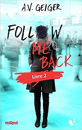 Follow me back, Tome 2