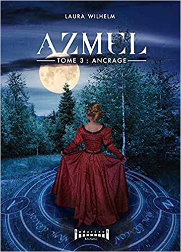 Azmel - Tome 3