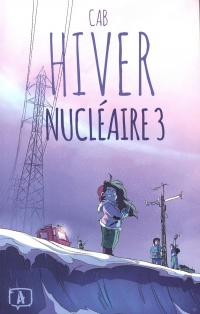 Hiver nucléaire, Tome 3