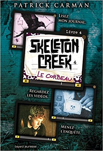 Skeleton Creek - Tome 4