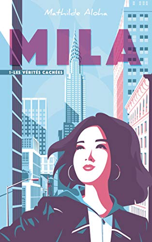 Mila, Tome 1