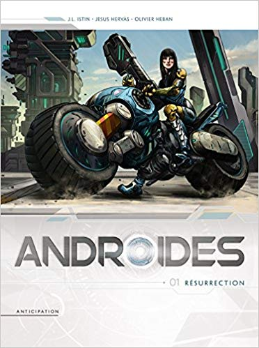 Androïdes, Tome 1