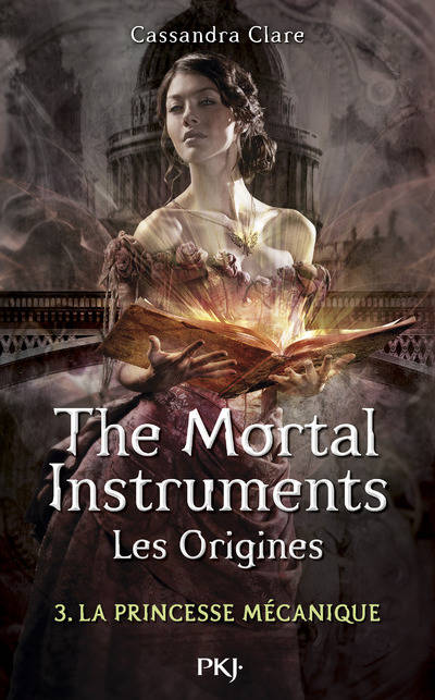 The Mortal Instruments, Les Origines, Tome 3