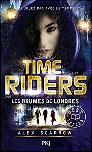 Time Riders, Tome 6