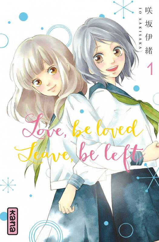 Love, be loved Leave, be left, Tome 1