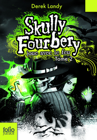 Skully Fourbery, Tome 2