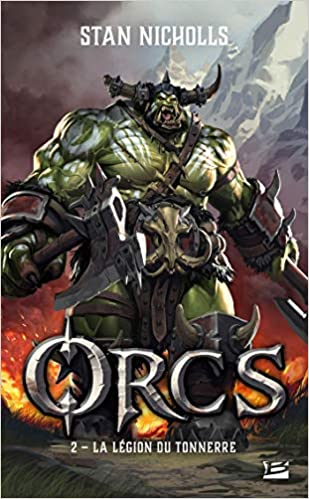 Orcs - Tome 2